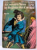 "Cartonato fumetti ""Il Corsaro Nero & la Regina dei Caraibi"" 76 Mursia-E. Salgari"