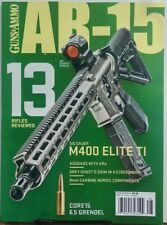 Guns & Ammo AR 15 2017 Issue 4 13 Rifles Reviewed Sig Sauer M400 FREE SHIPPING s