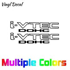 Pair (2) i-vtec DOHC Sticker Decal - Honda Civic Si RSX FD2 DC5 K20 Choose Size