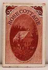 Vintage Rose Cottage by Oliver W Cobb, MD hardcover book