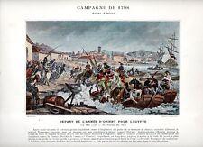 Stampa antica NAPOLEONE BONAPARTE 1798 IMBARCO per l' EGITTO 1890 Old print