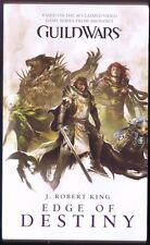 Guild Wars: Edge of Destiny by J. Robert King  (Mass Market Paperback)
