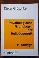 Psychologische Grundlagen der Heilpädagogik Dieter Gröschke Klinkhardt