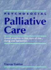 Psychosocial Palliative Care - Good practice in the care of the dying and berea