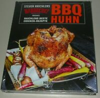 Raichlen: BBQ Huhn, Raichlens beste Chicken Rezepte Kochbuch/Grillen/Rezept-Buch