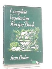 Complete Vegetarian Recipe Book (Ivan Baker - 1971) (ID:10988)