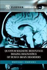 Quantum Magnetic Resonance Imaging Diagnostics of Human Brain Disorders by...