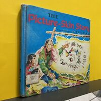 The Picture-Skin Story by Alex W. Bealer III Vintage children's book Hardcover