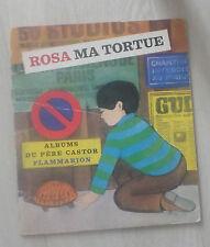 Albums du Père Castor ROSA MA TORTUE 1978/6