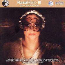 Rasa: Mello, Vol. 3 by Donna d'Cruz (CD, Jun-2006, Rasa)