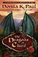 The Dragons of Chiril by Donita K. Paul (2011, Paperback) NEW