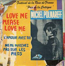 MICHEL POLNAREFF LOVE ME PLEASE LOVE ME FR EP CHARLES BLACKWELL / JEAN BOUCHETY