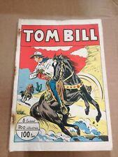 Tom Bill 25/32 8 episodi raccolta 1949 fumetto 700 illustrazioni Edizione ARC