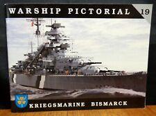 WARSHIP PICTORIAL 19: KRIEGSMARINE BATTLESHIP BISMARCK By Steve Wiper