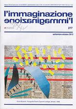 L'immaginazione. n. 277. Anno 29. Settembre-Ottobre 2013