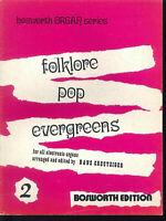 folklore pop evergreens 2 - für E-Orgel bearbeitet von Hans Creutziger