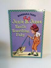 Junie B. Jones Smells Something Fishy Barbara Park (Bring Your Pet To School!)