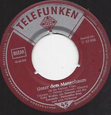 Tony Weller 1959 : So wie damals Baby +  Unter dem Mangobaum
