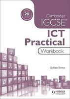 Cambridge IGCSE ICT Practical Workbook by Brown, Graham (Paperback book, 2016)