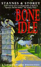 Good, Bone Idle, Storey, Margaret, Staynes, Jill, Book