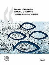 Review of Fisheries in OECD Countries: Policies and Summary Statistics 2008 (Rev