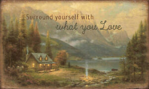 Thomas Kinkade Surround Yourself with What You Love 46cm x 80cm Wood Sign