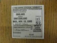 19/11/1980 Ticket: England v Switzerland [At Wembley] . Unless previously listed