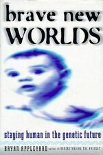 Brave New Worlds: Staying Human in the Genetic Future-ExLibrary