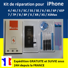 KIT complet BATTERIE IPHONE 4 4S 5 5S 5C SE 6 6S 6P 6SP 7 7P 8 8P X XR XS XSMax
