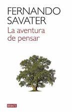 LA AVENTURA DE PENSAR/ THE ADVENTURE OF THINKING