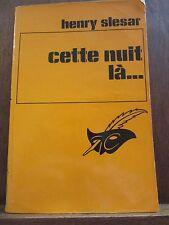 Henry Slesar: cette nuit là.../ Le Masque N°1513, Champs-Elysées