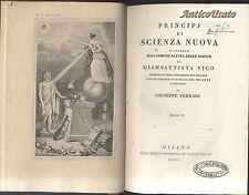 PRINCIPJ DI UNA SCIENZA NUOVA Giambattista Vico 1843 - 44 OPERA COMPLETA 2volumi