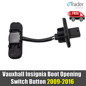 Vauxhall Insignia Boot Opening Switch Button 09-16 Tailgate 13422268 New Quality