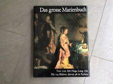 Das große Marienbuch - gewidmet Seiner Heiligkeit Papst Johannes Paul II.