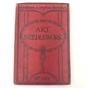 Antique 1909 Talks on Art of Needlework Mrs B Townend Collins Useful Books BK5