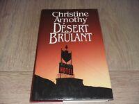 DESERT BRULANT / CHRISTINE ARNOTHY