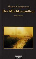 *- Der MILCHKONTROLLEUR - Thomas B. MORGENSTERN  tb  (2006)