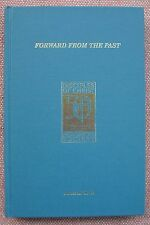 Forward From The Past ~ James M Seale ~ Disciples of Christ History ~ SIGNED