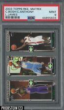 2003-04 Topps Rookie Matrix Chris Bosh Carmelo Anthony LeBron James RC PSA 9