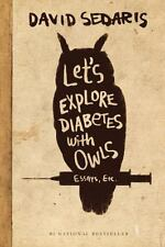 Let's Explore Diabetes with Owls by David Sedaris (2013, Hardcover, Large Type / large print edition)