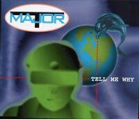 Major T. (Bohlen) Tell me why (1995) [Maxi-CD]