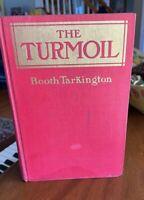 The Turmoil by Booth Tarkington 1915 First Edition