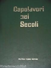 CAPOLAVORI NEI SECOLI Enciclopedie di tutte le arti di tutti i popoli Fabbri