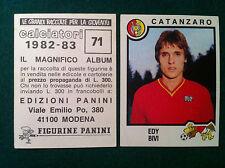 CALCIATORI 1982-83 82-1983 n 71 CATANZARO BIVI - Figurina Panini con velina