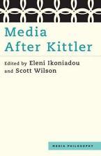 Media After Kittler (Media Philosophy)