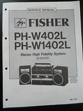 Original Service Manual  Fisher Stereo High Fidelity system PH-W402L 1402L