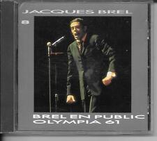 CD ALBUM LIVE 15 TITRES--JACQUES BREL VOL 8--BREL EN PUBLIC / OLYMPIA 61