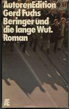 Gerd Fuchs - Beringer und die lange Wut.