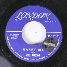 50'S & 60'S 45 Mike Preston - Marry Me / Girl Without A Heart On London