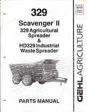 GEHL 329 Scavenger II Agricultural & Industrial Waste Spreader Parts Manual M506